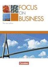 Focus on Business. Schülerbuch. New Edition | auteur onbekend |