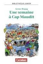 Une semaine a Cap Maudit