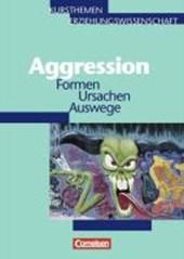 Kursthemen Erziehungswissenschaft. Aggression