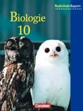 Biologie 10 - Schülerbuch / Realschule Bayern / Neubearbeitung