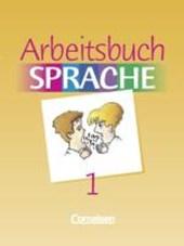 Arbeitsbuch Sprache 1 RSR. Sonderschule. Neue Ausgabe