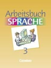 Arbeitsbuch Sprache 3 RSR. Sonderschule. Neue Ausgabe