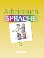 Arbeitsbuch Sprache 5. RSR. Sonderschule. Neue Ausgabe