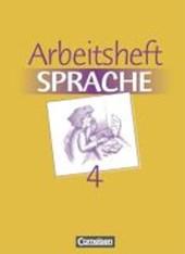 Arbeitsbuch Sprache 4. RSR. Arbeitsheft. Neue Ausgabe. Sonderschule