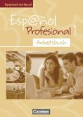 Espanol profesional 1. Arbeitsbuch