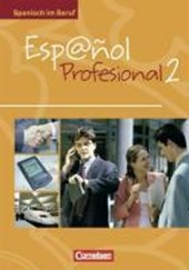 Espanol profesional 2. Kursbuch mit eingelegtem Lösungsheft