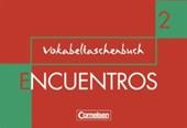 Encuentros 2. Nueva Edicion. Vokabeltaschenbuch