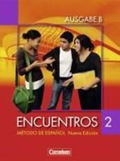 Encuentros Nueva Edición. Ausgabe B 2 Schülerbuch