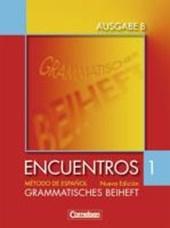 Encuentros Nueva Edición Ausgabe B1 - Grammatikheft