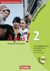 À plus! Ausgabe 2004. Band 2. Klassenarbeitstrainer mit CD und Musterlösungen. Bayern