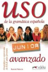 Uso de la grammatica espanola Junior. Avanzado. Übungsbuch