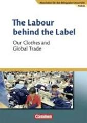 Materialien für den bilingualen Unterricht 8. Schuljahr. The Labour behind the Label - Our Clothes and Global Trade