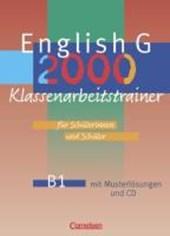 English G 2000. Ausgabe B1. Klassenarbeitstrainer