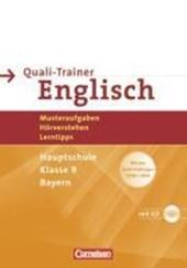 Abschlussprüfung Englisch - Hauptschule Bayern. 9. Jahrgangsstufe - Quali-Trainer