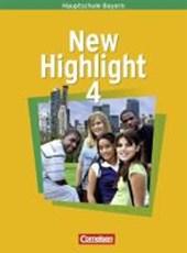 New Highlight 4. 8. Jahrgangsstufe. Schülerbuch. Hauptschule Bayern