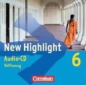 New Highlight  6: 10. Schuljahr. Lieder- und Text-CDs. Allgemeine Ausgabe und Baden Württemberg