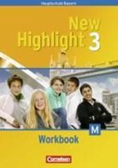 New Highlight Band 3. 7. Jahrgangsstufe. Workbook für M-Klassen. Bayern
