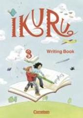 Ikuru 3. My First Writing Book. Schreibheft