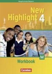 New Highlight Band 4. 8. Jahrgangsstufe. Workbook für M-Klassen. Bayern