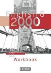 English G 2000. Ausgabe B 3. Workbook