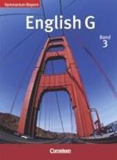 English G, Gymnasium Bayern. Band 3 Schülerbuch