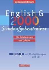 English G 2000. Ausgabe Bayern. Band 2. Schulaufgabentrainer mit eingelegten Musterlösungen