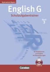 English G Bd. 3 Gymnasium Bayern. Schulaufgabentrainer