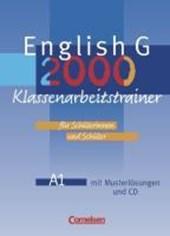 English G 2000. Ausgabe A 1. Klassenarbeitstrainer