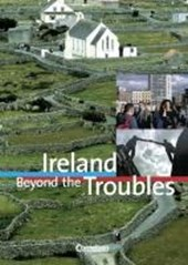 Ireland. Beyond the Troubles