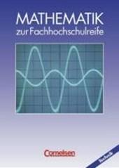 Mathematik zur Fachhochschulreife. Technische Richtung. Schülerbuch