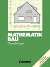 Mathematik Bau - Grundwissen / Schülerbuch