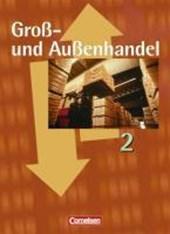 Groß- und Außenhandel 2. Fachkunde. Schülerbuch