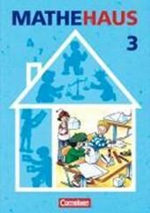 Mathehaus 3 / Schülerbuch /  Allgemeine Ausgabe