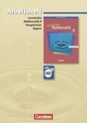 Lernstufen Mathematik 8. Jahrgangsstufe. Arbeitsheft mit CD-ROM und Lösungsteil. Hauptschule Bayern. Neue Ausgabe