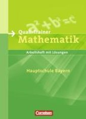 Lernstufen Mathematik 9. Jahrgangsstufe. Quali-Trainer. Hauptschule Bayern. Neue Ausgabe