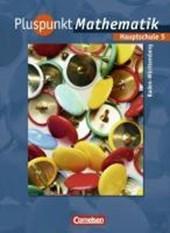 Pluspunkt Mathematik 5. Hauptschule Baden-Württemberg. Schülerbuch