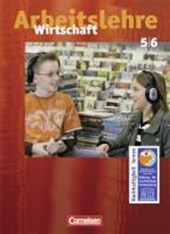 Arbeitslehre Wirtschaft - Allgemeine Ausgabe. 5./6. Schuljahr. Schülerbuch