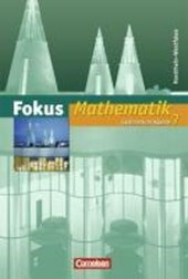 Fokus Mathematik 7. Schuljahr. Schülerbuch. Neue Kernlehrpläne Gymnasium Nordrhein-Westfalen