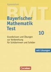 Bayerischer Mathematik Test 10. Jahrgangsstufe