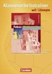 Fokus Mathematik 6. Schuljahr. Klassenarbeitstrainer mit eingelegten Musterlösungen. Neue Kernlehrpläne Gymnasium Nordrhein-Westfalen