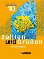 Zahlen und Größen 10. Schülerbuch Erweiterungskurs. Neue Ausgabe. Gesamtschule. Nordrhein-Westfalen