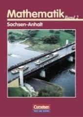 Mathematik . Bd. 2. Analytische Geometrie, Stochastik. Schülerbuch. Sachsen-Anhalt