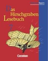Das Hirschgraben - Lesebuch. 7. Schuljahr. Schülerbuch. Realschule Bayern