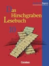 Das Hirschgraben - Lesebuch. 10. Schuljahr. Schülerbuch. Realschule Bayern