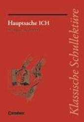 Hauptsache ICH. Texte und Materialien