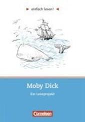 einfach lesen! Moby Dick. Aufgaben und Übungen