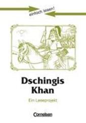 einfach lesen! Dschingis Khan. Aufgaben und Lösungen