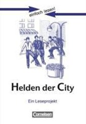 einfach lesen! Niveau 3. Helden der City. Arbeitsbuch mit Lösungen