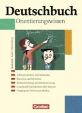 Deutschbuch 1-6: 5.-10. Schuljahr Orientierungswissen. Realschule Baden-Württemberg