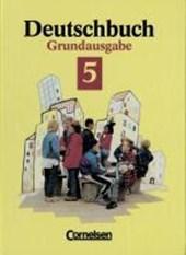 Deutschbuch 5. Grundausgabe